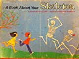 img - for A Book About Your Skeleton book / textbook / text book