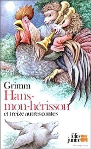 """Afficher """"Hans-mon-hérisson et treize autres contes"""""""