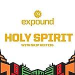 Holy Spirit - 2017   Skip Heitzig