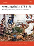 Front cover for the book Monongahela 1754-55: Washington's Defeat, Braddock's Disaster by Rene Chartrand