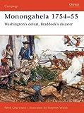 Monongahela 1754-55: Washington's Defeat, Braddock's Disaster by Rene Chartrand front cover