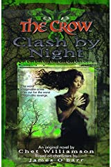 The Crow: Clash by Night (The Crow, No 3)