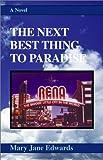 The Next Best Thing to Paradise, Mary Jane Edwards, 073880164X