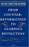 From Counter-Reformation to Glorious Revolution