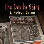 The Devil's Saint | E. Nelson Duran