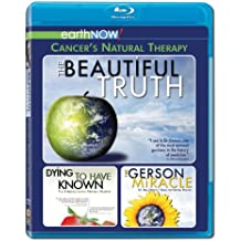 The Beautiful Truth featuring Dying to Have Known & The Gerson Miracle
