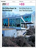Architecture in the Netherlands, Yearbook 2002-2003, Piet Vollaard, 9056622919