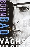 Born Bad, Andrew Vachss, 0679753362