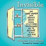Invisible | Michele Lent Hirsch