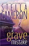 A Grave Mistake, Stella Cameron, 0778323536