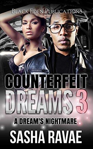 Search : Counterfeit Dreams 3: A Dream's Nightmare