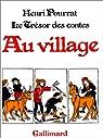 Le trésor des contes - Au village par Pourrat
