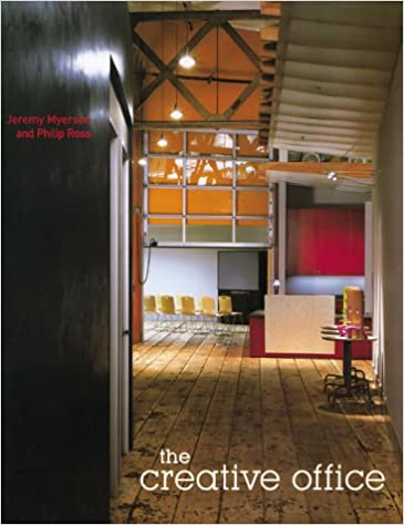 The Creative Office Jeremy Myerson Philip Ross 9781584230083
