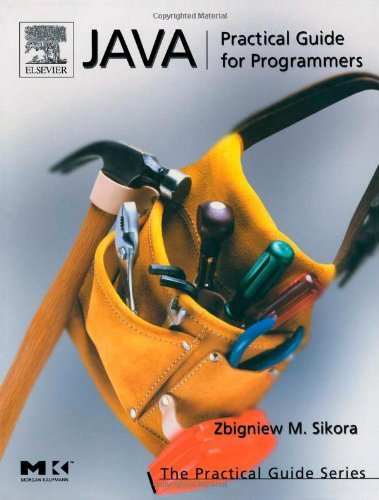 Download Java: Practical Guide for Programmers (The Practical Guides) Pdf