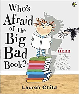 Who's Afraid of the Big Bad Book? by Lauren Child (2012-10-04)