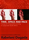 Time, Space and Pace: Computer-Integrated Education in Corporate South Africa