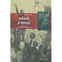Habitants et Patriotes: Rébellion 1837 dans campagnes Bas-Canada