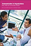 Communication in Organizations, Henk T. van der Molen and Yvonne H. Gramsbergen-Hoogland, 1841695556