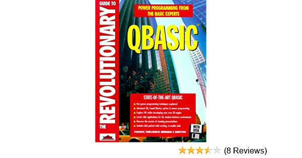 The Revolutionary Guide to Qbasic: Victor Munerman, Evgeny