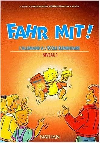 Télécharger en ligne Fahr mit, CM, élève, niveau 1 pdf, epub ebook