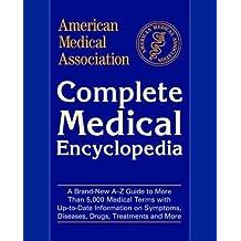 American Medical Association Complete Medical Encyclopedia