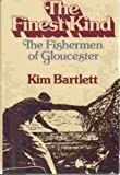 The Finest Kind, Kim Bartlett, 0393087972