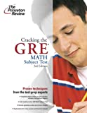Cracking the GRE Math Subject Test, Steven A. Leduc and Princeton Review Staff, 0375764917