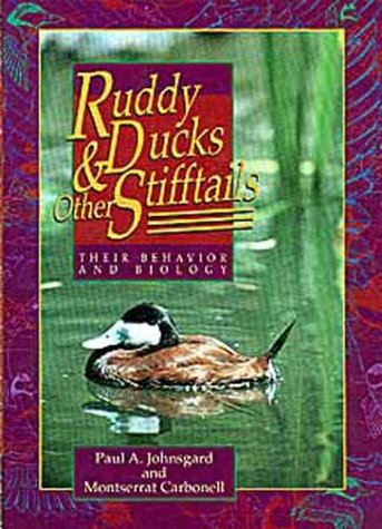 Ruddy Ducks and Other Stifftails: Their Behavior and Biology (Animal Natural History Series) (Ruddy Ducks)