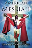 American Messiah: A Great American Novel