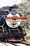 Railroads : Rates and Regulation, Ripley, William Zebina, 1421221977