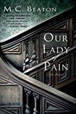Our Lady of Pain: An Edwardian Murder Mystery (Edwardian Murder Mysteries)