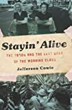 Stayin' Alive, Jefferson Cowie, 1565848756