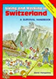 Living and Working in Switzerland, David Hampshire, 0951980483