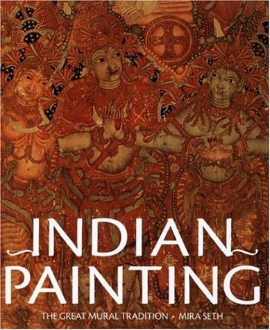 Indian Painting: The Great Mural Tradition ebook