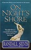 On Night's Shore, Randall Silvis, 0312262019