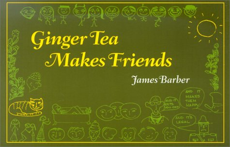 Ginger Tea Makes Friends (Ginger Tea Series)