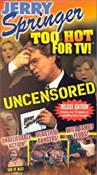 Jerry Springer:Too Hot for TV [VHS]