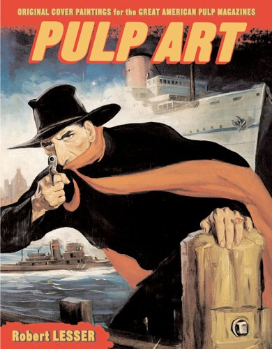 Pulp Art: Original Cover Paintings for the Great American Pulp Magazines pdf epub