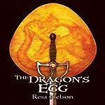 The Dragon's Egg | Resa Nelson