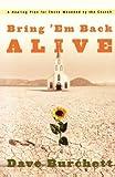 Bring 'Em Back Alive, Dave Burchett, 157856798X