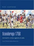 Front cover for the book Ticonderoga 1758: Montcalm's Victory Against All Odds by Rene Chartrand