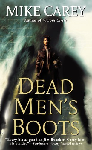 [Dead Men's Boots by Carey, Mike (2010) Mass Market Paperback] (Dead Mens Boots)