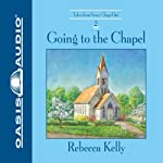 Going to the Chapel | Rebecca Kelly