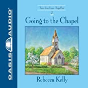 Going to the Chapel   Rebecca Kelly
