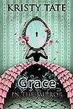 Grace in the Mirror (Fairy Tale Found Book 1)