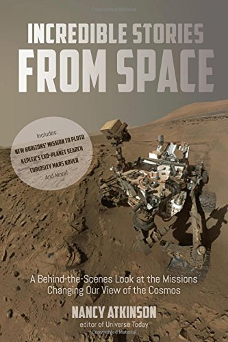 1624143172 - Incredible Stories from Space: A Behind-the-Scenes Look at the Missions Changing Our View of the Cosmos