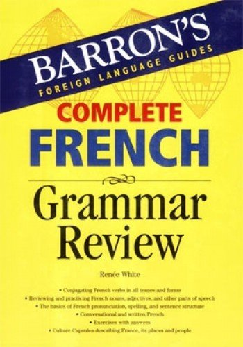 (Complete French Grammar Review (Barron's Grammar)