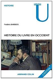 Histoire du livre en Occident par Barbier