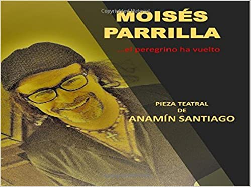 Amazon.com: Moises Parrilla (Spanish Edition) (9781723164644 ...