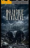 The Invasive